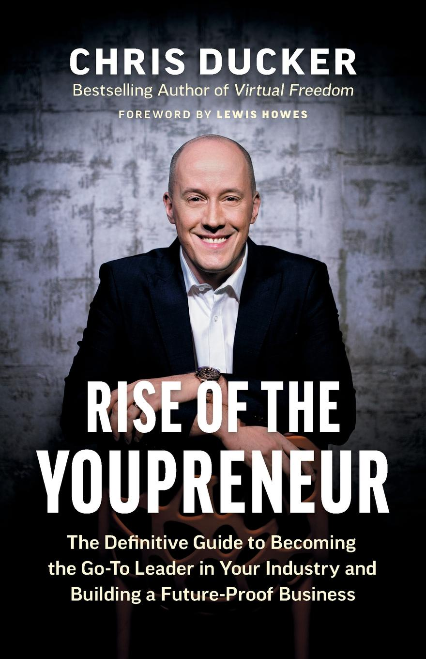 Chris Ducker Rise of the Youpreneur guy champniss brand valued how socially valued brands hold the key to a sustainable future and business success