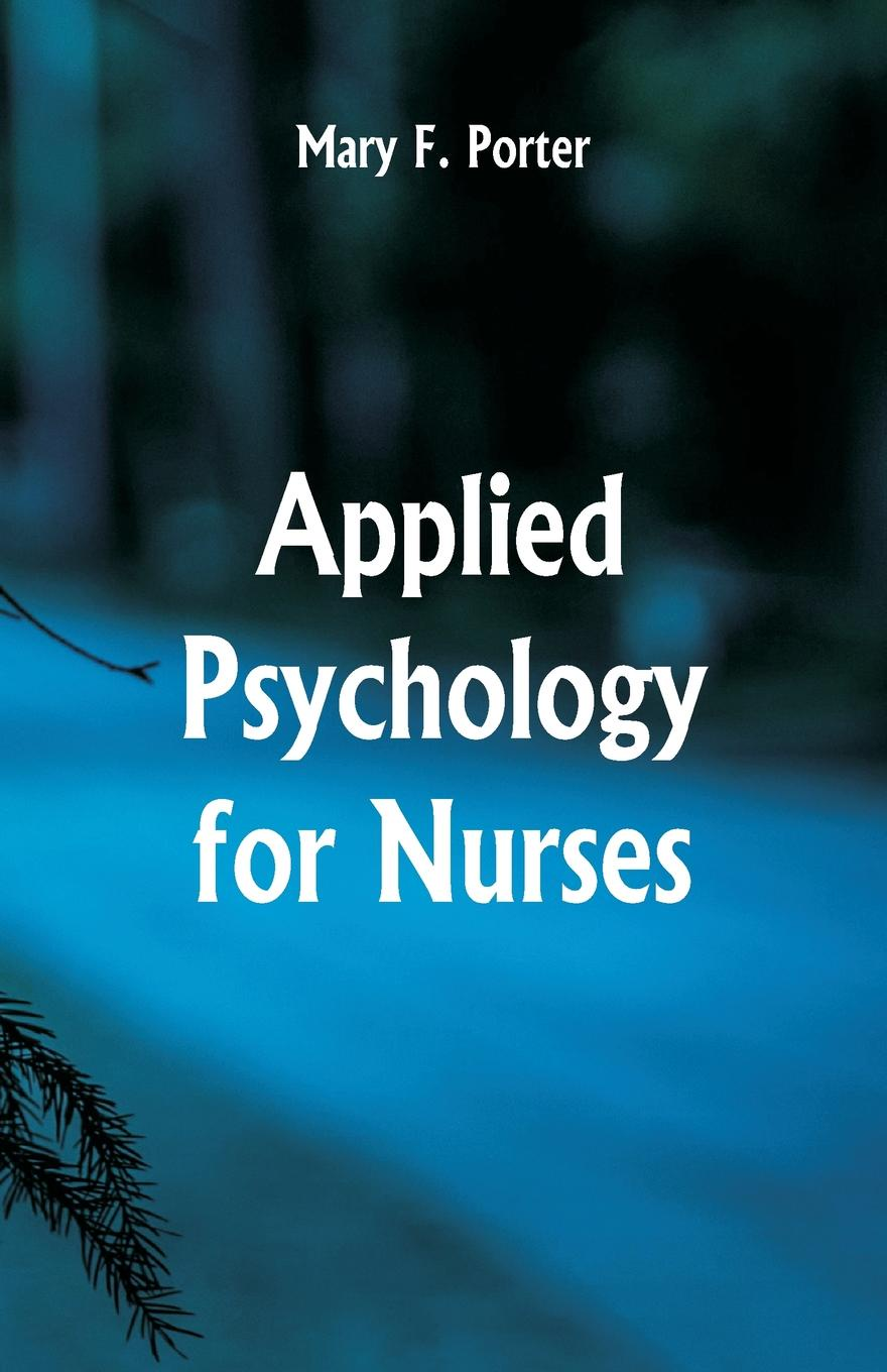 Mary F. Porter Applied Psychology for Nurses hannon lynn general hospital care for people with learning disabilities