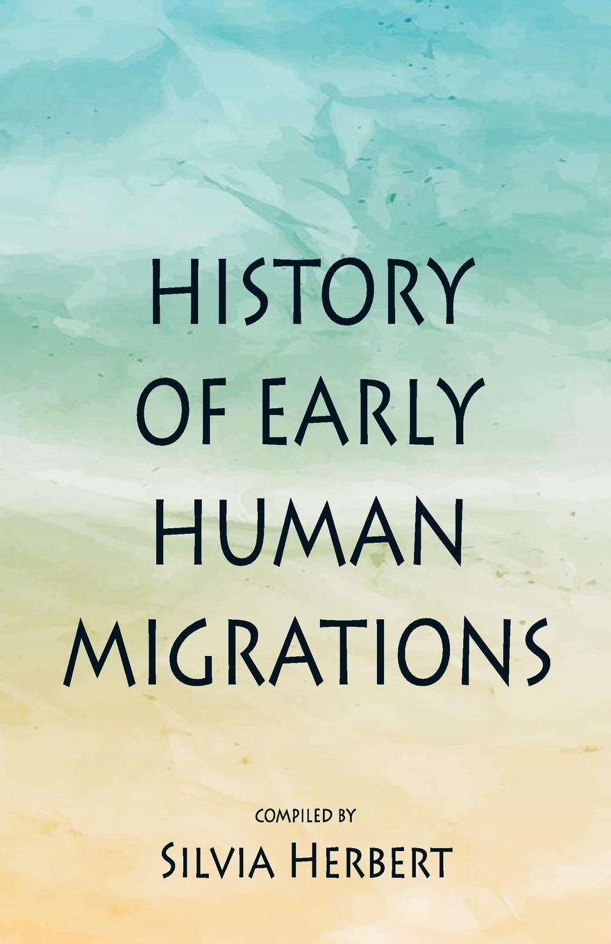 History of Early Human Migrations цена