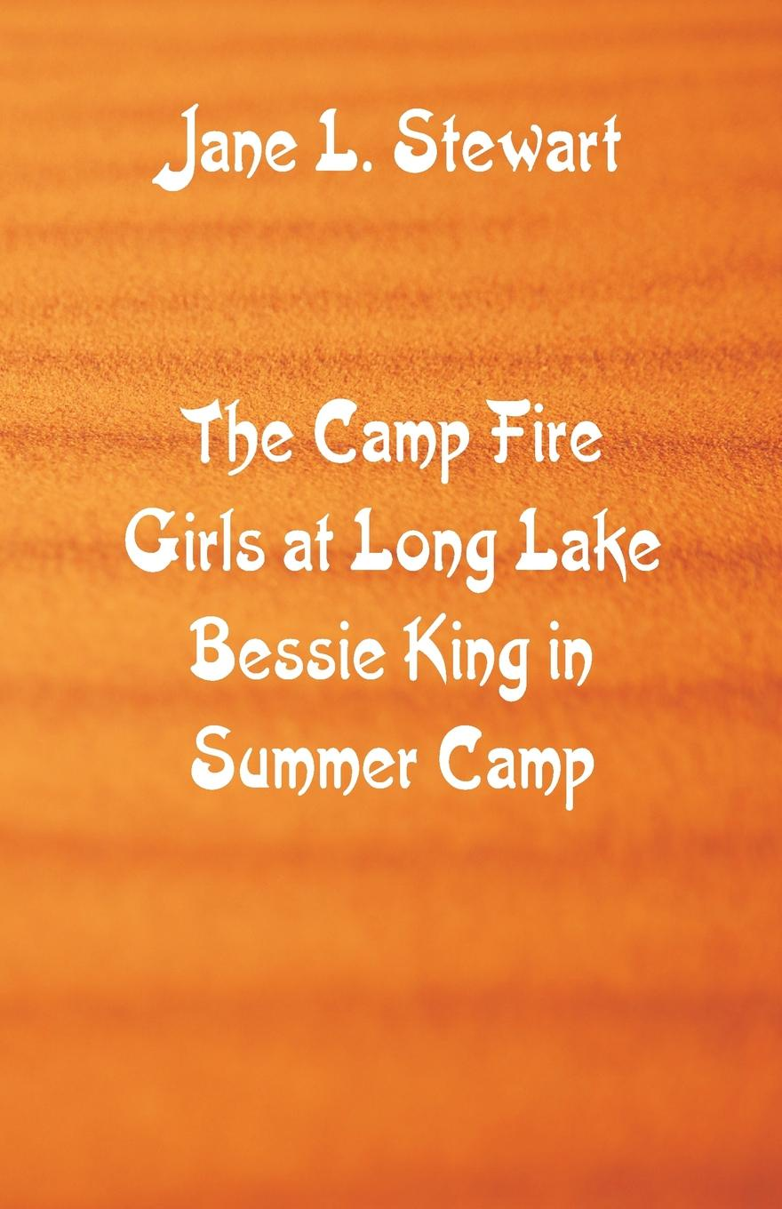 Jane L. Stewart The Camp Fire Girls at Long Lake Bessie King in Summer Camp lemax village collection camp fire battery operated 04273