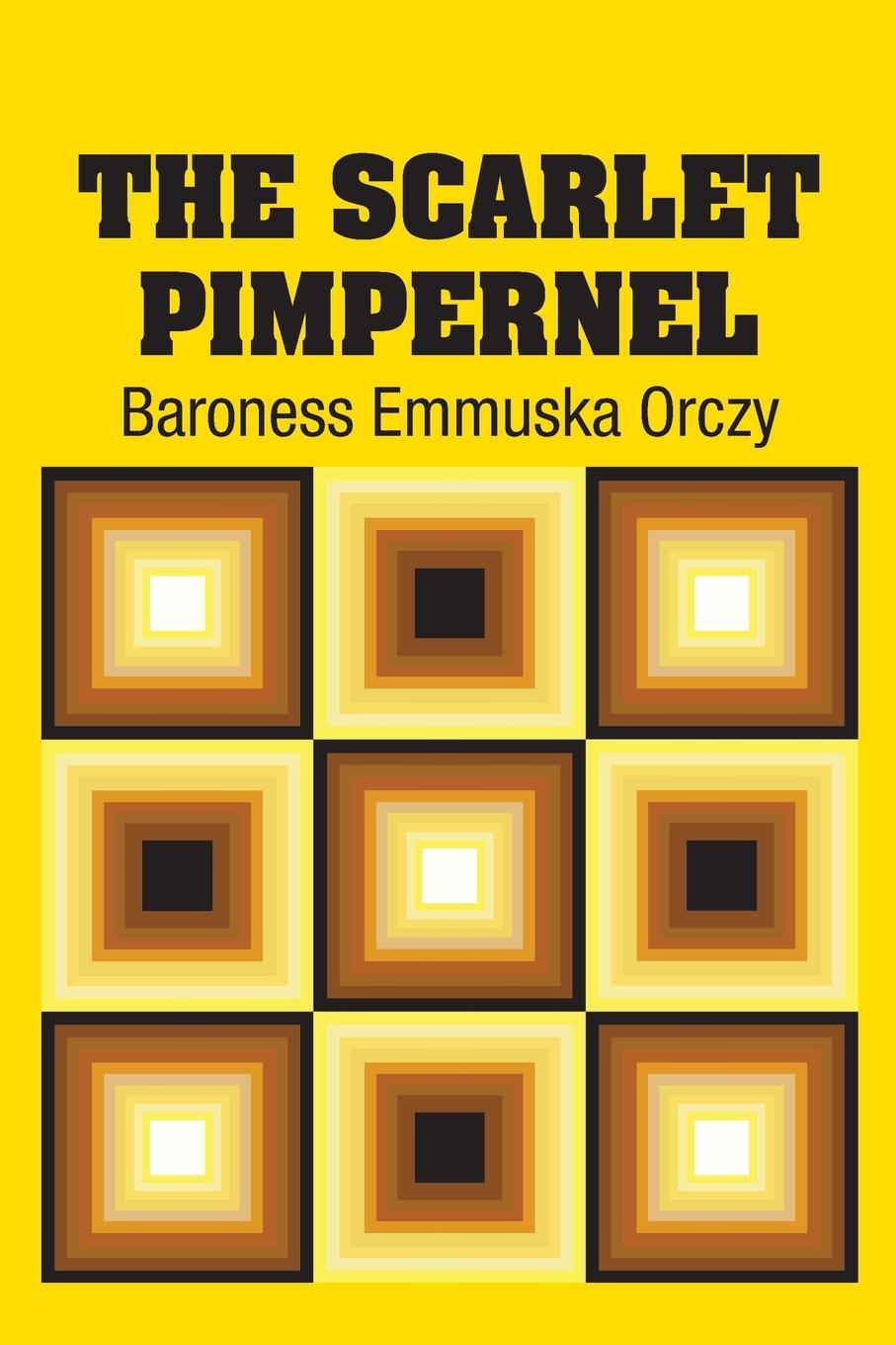 Baroness Emmuska Orczy The Scarlet Pimpernel emmuska orczy sir percy leads the band