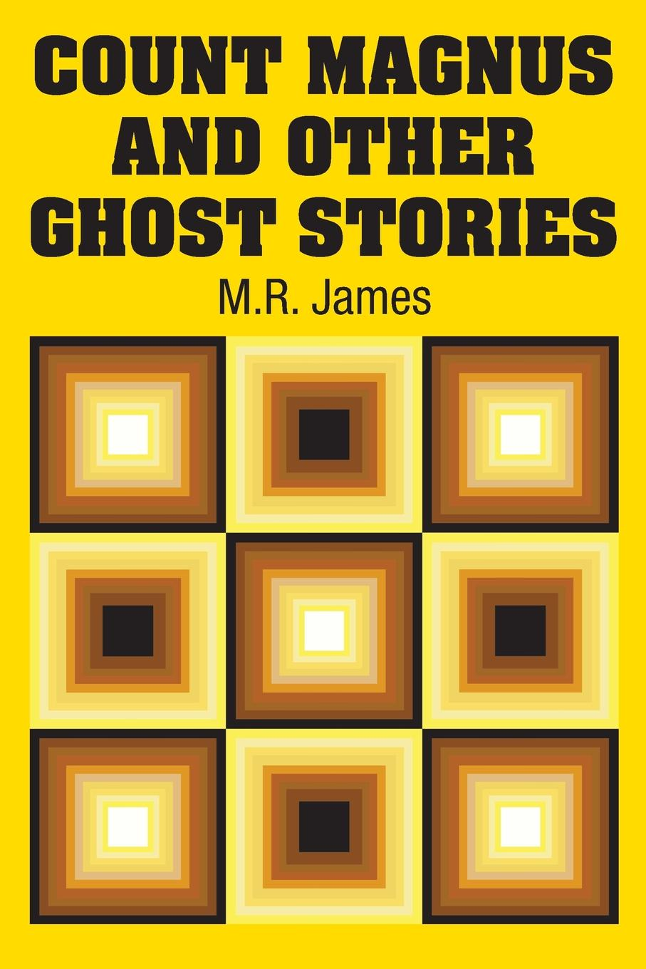 M.R. James Count Magnus and Other Ghost Stories m r james count magnus and other ghost stories