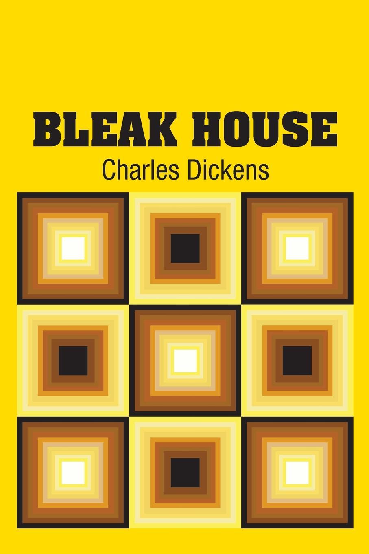 Чарльз Диккенс Bleak House bleak house i