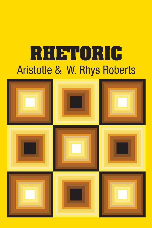 Аристотель, W. Rhys Roberts Rhetoric
