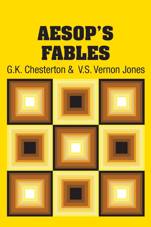 G.K. Chesterton, V.S. Vernon Jones Aesop's Fables aesop s fables