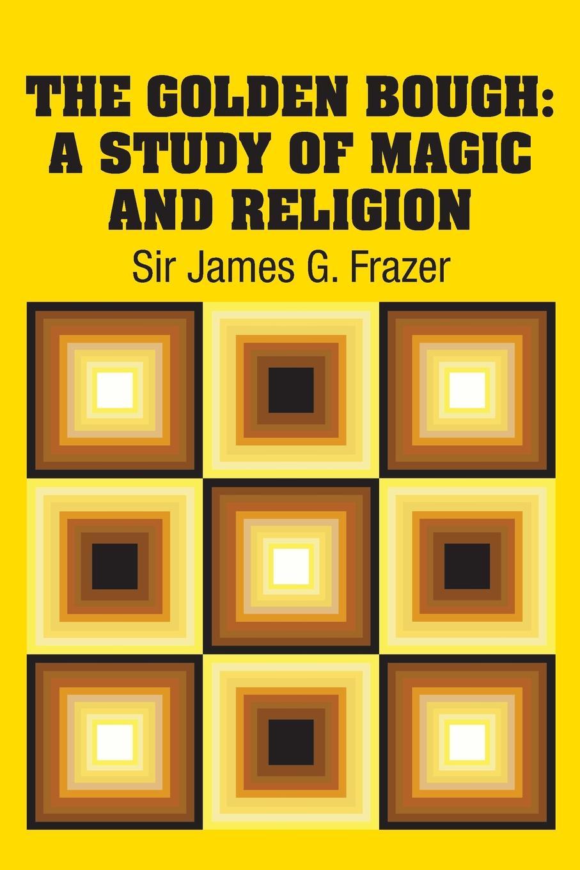 Sir James G. Frazer The Golden Bough. A Study of Magic and Religion цена в Москве и Питере