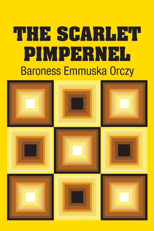 Baroness Emmuska Orczy The Scarlet Pimpernel the scarlet bride