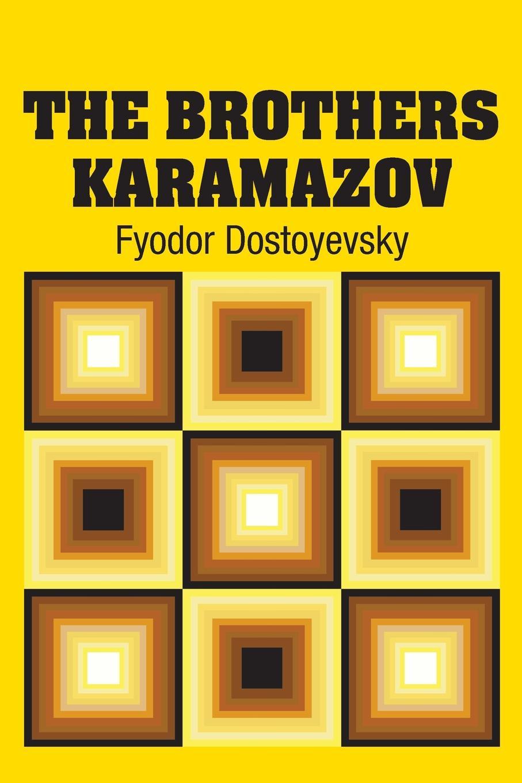Фёдор Михайлович Достоевский The Brothers Karamazov the karamazov brothers
