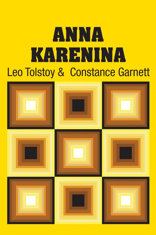 Leo Tolstoy, Constance Garnett Anna Karenina
