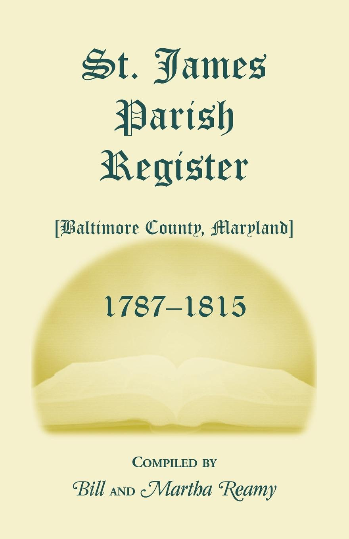St. James Parish Registers 1787-1815. Martha Reamy, Bill Reamy