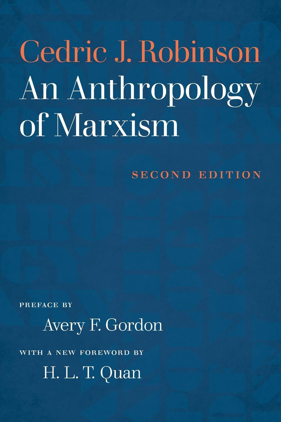 Cedric J. Robinson An Anthropology of Marxism capitalism and modernity the great debate