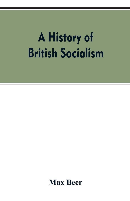 A history of British socialism