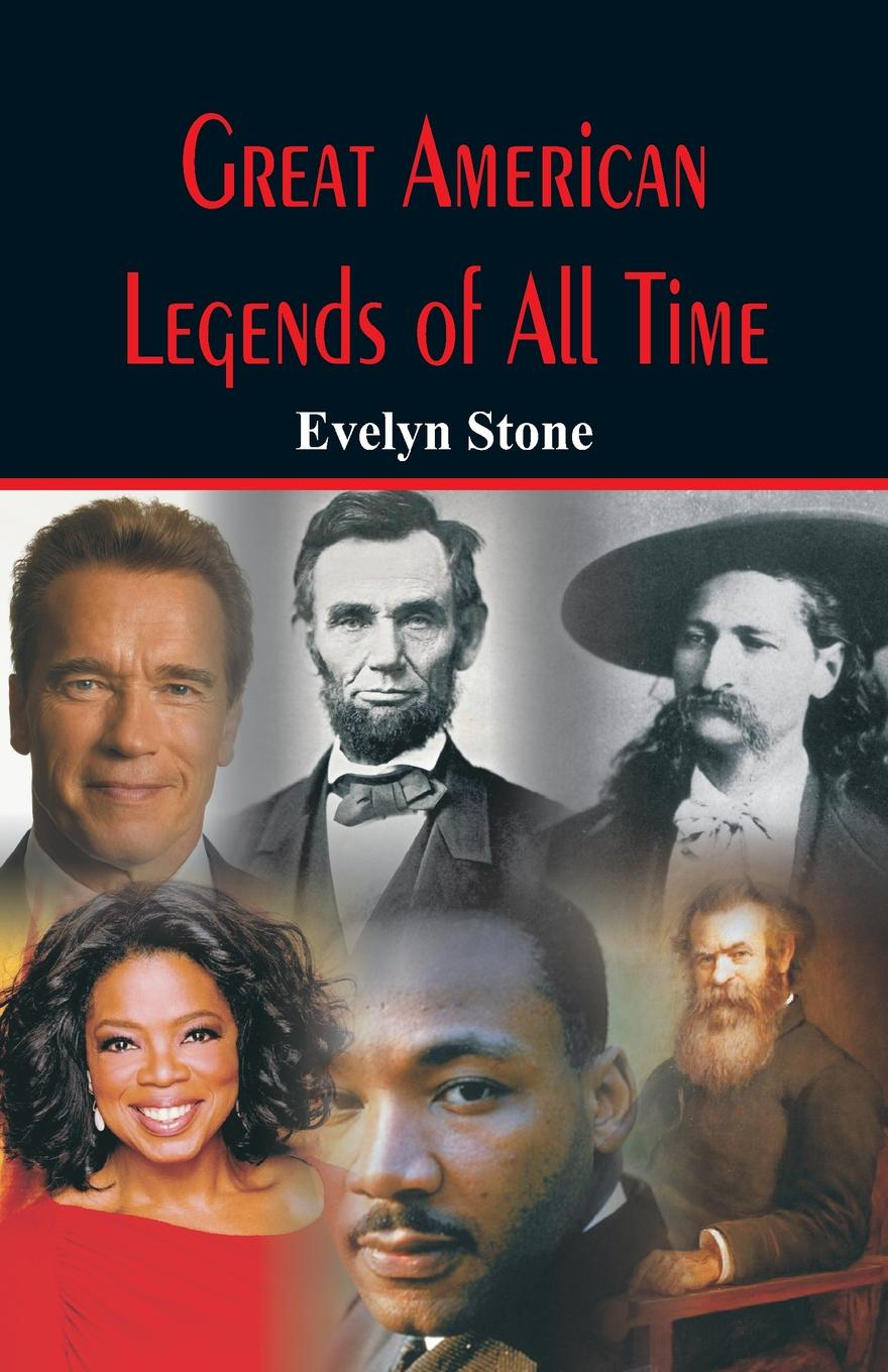 Evelyn Stone Great American Legends of All Time evelyn pena felix all the time in the world