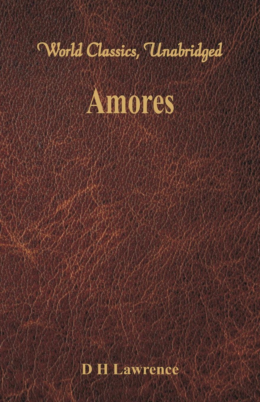 D H Lawrence Amores World Classics Unabridged