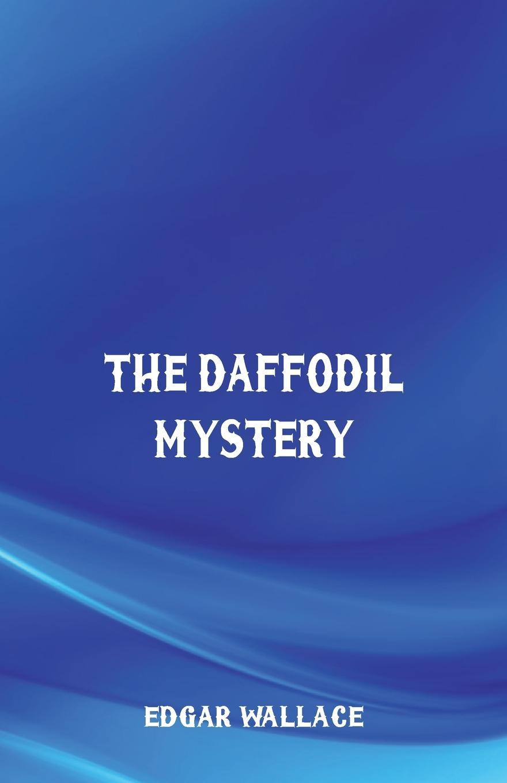 Edgar Wallace The Daffodil Mystery куртка black daffodil