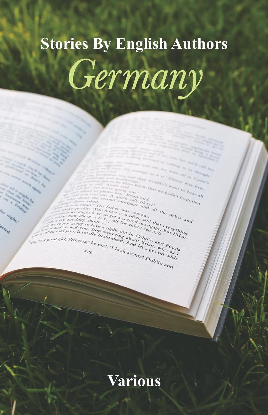 Various Stories By English Authors. Germany коллектив авторов stories by english authors germany