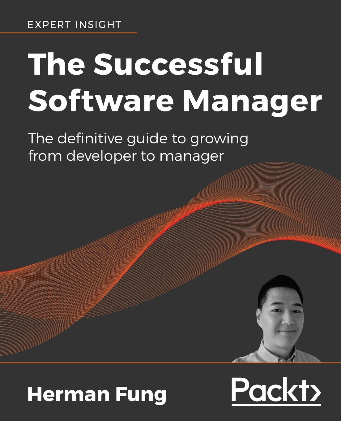 Herman Fung The Successful Software Manager manager
