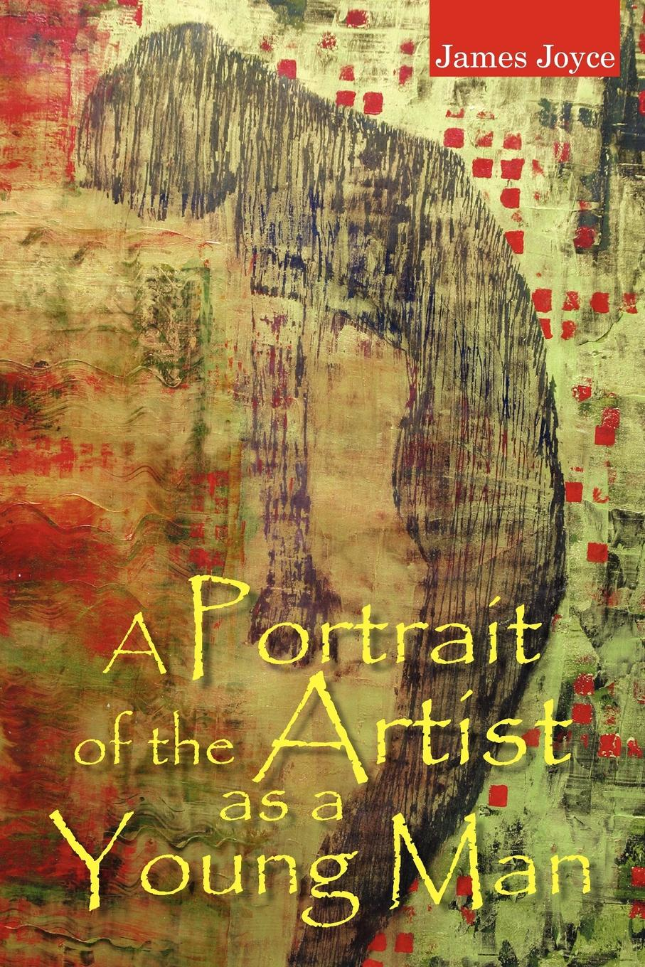 Джеймс Джойс A Portrait of the Artist as a Young Man joyce james a portrait of the artist as a young man