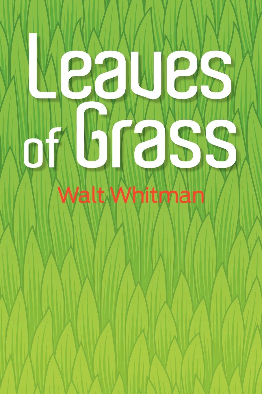 Walt Whitman Leaves of Grass. The Original 1855 Edition whitman w leaves of grass листья травы стихи на английском языке