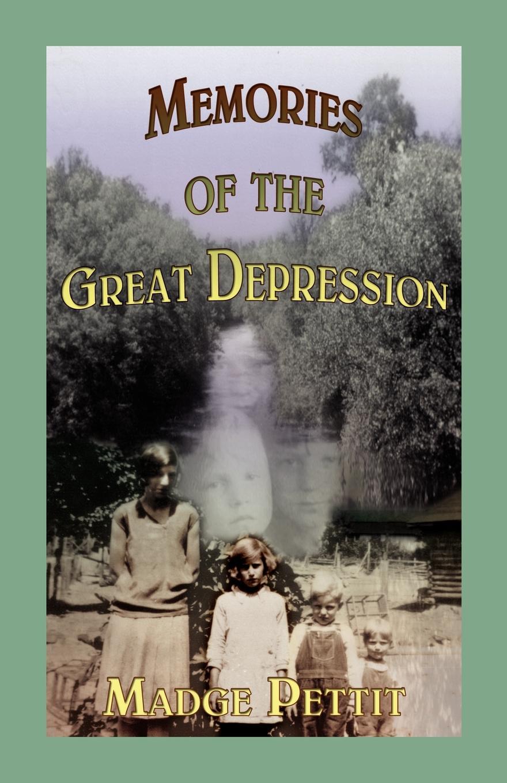 Madge Pettit Memories of the Great Depression madge pettit some alabama pioneers