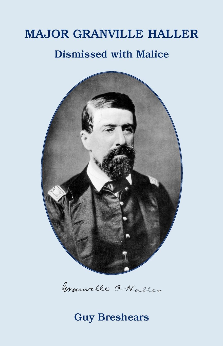 Фото - Guy Breshears Major Granville Haller. Dismissed with Malice thomas henry memoirs of albert de haller m d compiled chiefly from the elogium spoken before the royal