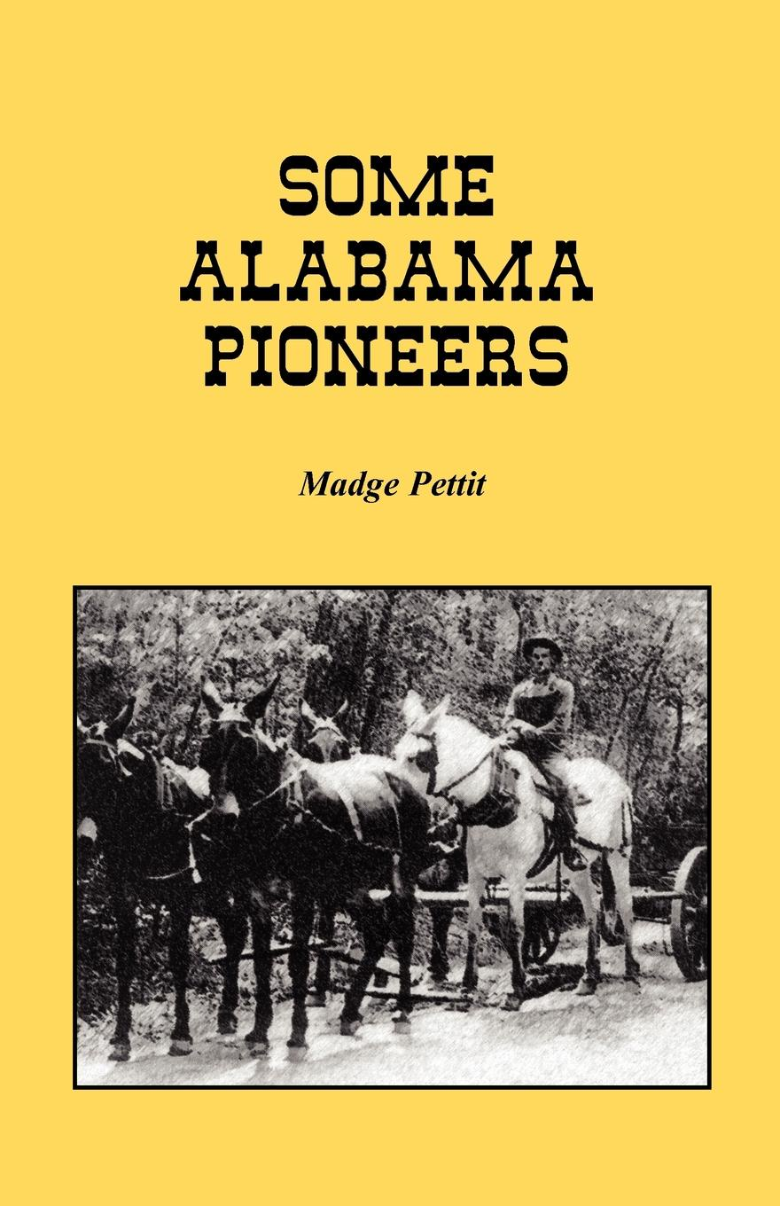Madge Pettit Some Alabama Pioneers printio alabama shakes