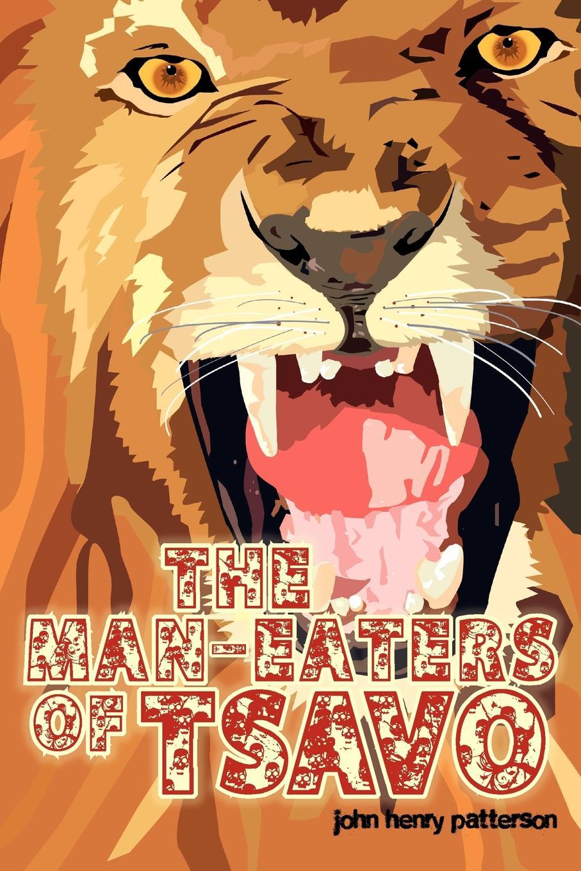 John Henry Patterson The Man-Eaters of Tsavo john holt the candy man