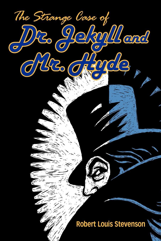 цена Stevenson Robert Louis The Strange Case of Dr. Jekyll and Mr. Hyde онлайн в 2017 году