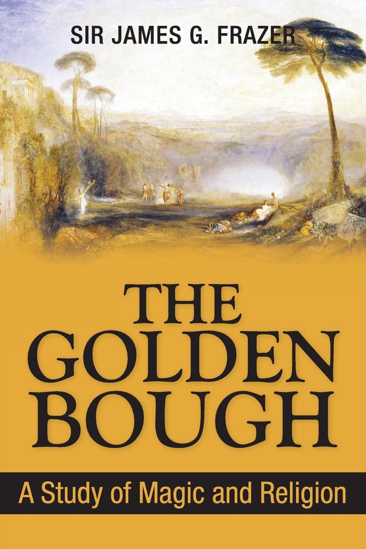 James George Frazer The Golden Bough. A Study of Magic and Religion цена в Москве и Питере