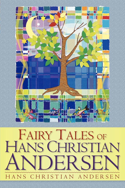 Hans Christian Andersen Fairy Tales of Hans Christian Andersen andersen h andersen s fairy tales
