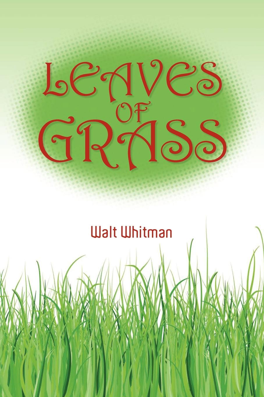 Walt Whitman Walt Whitman's Leaves of Grass уолт уитмен poèmes de walt whitman