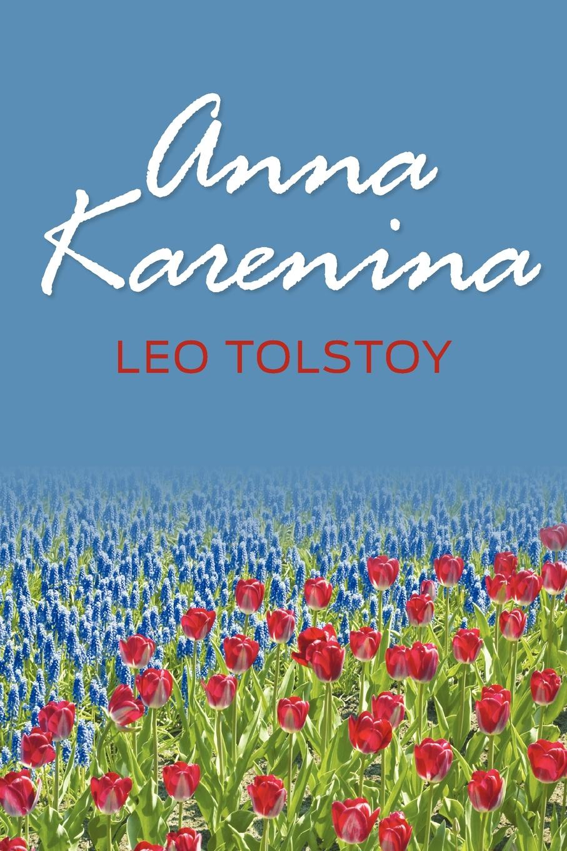 Leo Nikolayevich Tolstoy Anna Karenina
