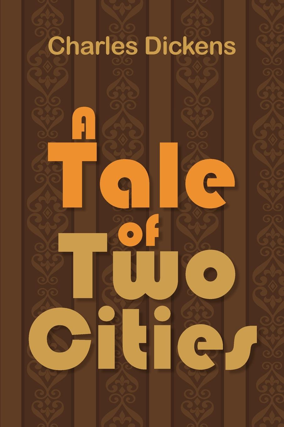 Чарльз Диккенс A Tale of Two Cities все цены