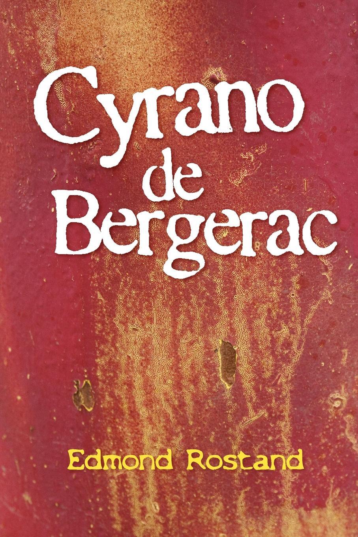 Edmond Rostand Cyrano de Bergerac