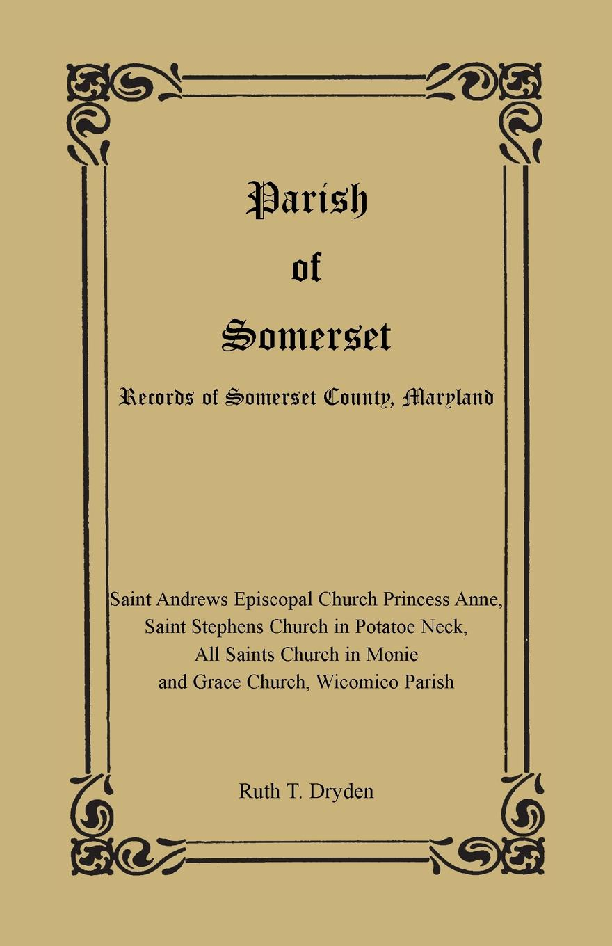 Ruth T. Dryden Parish of Somerset. Records of Somerset County, Maryland church s шарф