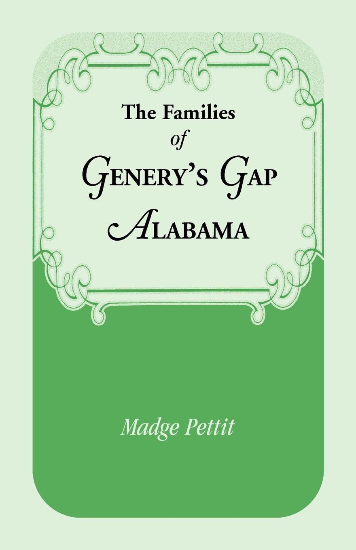 Madge Pettit The Families of Genery's Gap, Alabama madge pettit some alabama pioneers