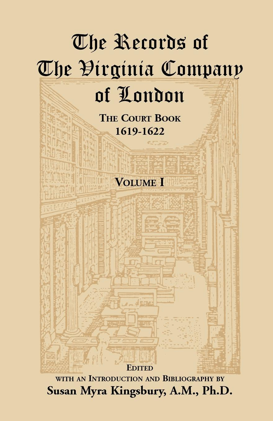 Susan M. Kingsbury The Records of the Virginia Company of London, the Court Book, 1619-1622 london in the company of painters