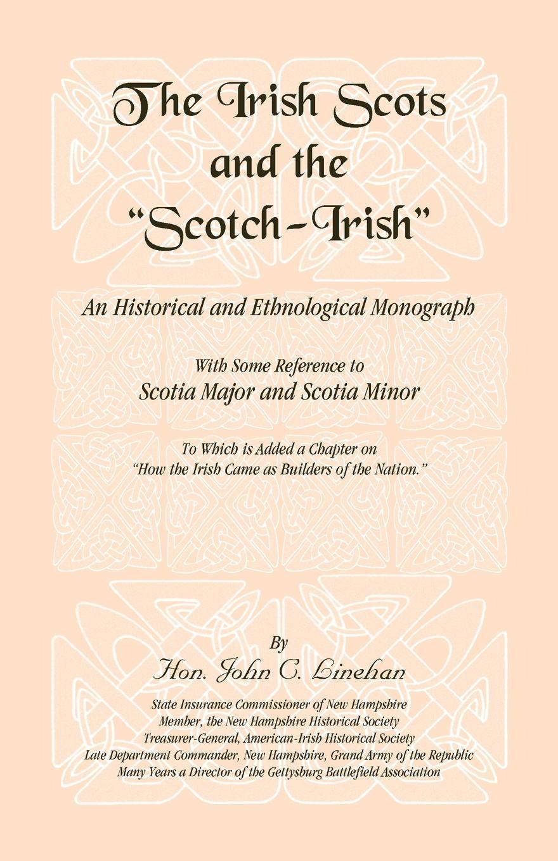 John C. Linehan The Irish Scots and The Scotch-Irish the irish pub