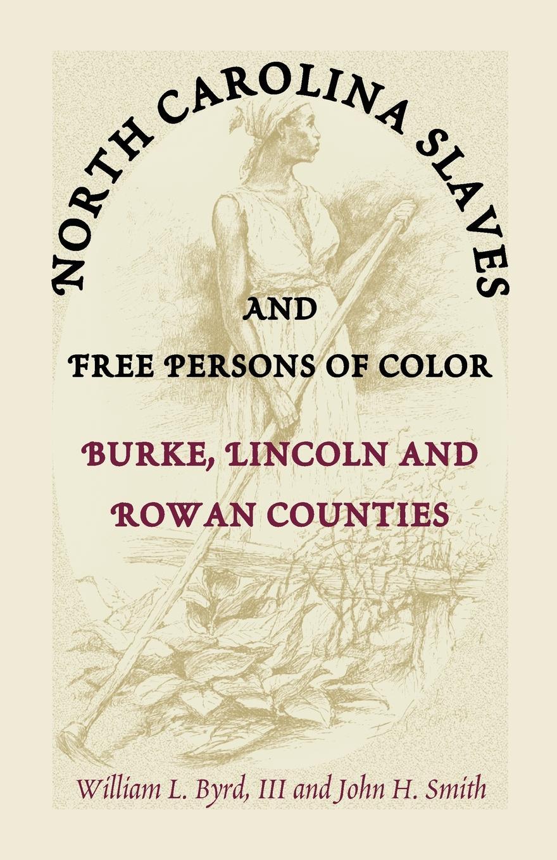 William L. Byrd, William L. III Byrd, John H. Smith North Carolina Slaves and Free Persons of Color. Burke, Lincoln, and Rowan Counties 20pcs wm8960gefl qfn32 wm8960g qfn wm8960 new and original free shipping