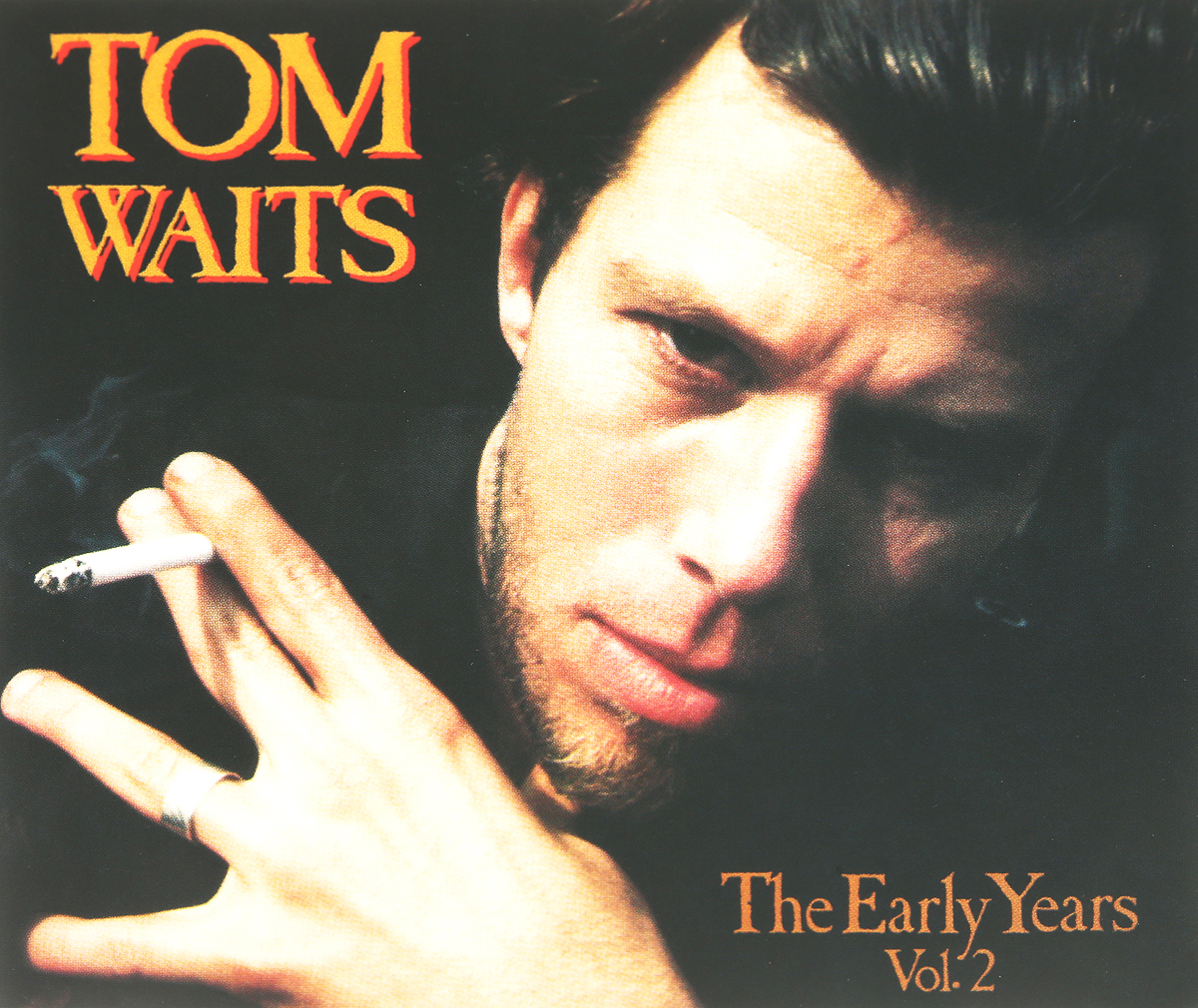 Tom Waits. The Early Years, Vol. 2 tom waits tom waits bastards 2 lp
