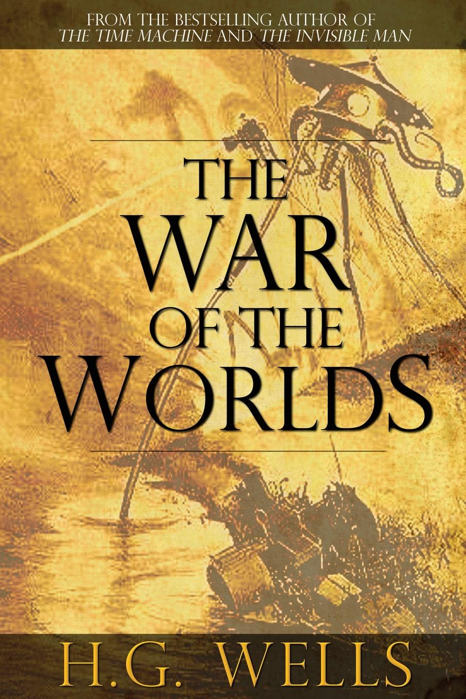 H. G. Wells The War of the Worlds h g wells the wonderful visit