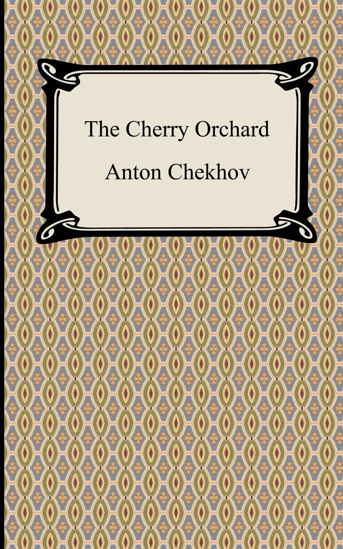 Anton Pavlovich Chekhov, Julius West The Cherry Orchard цена