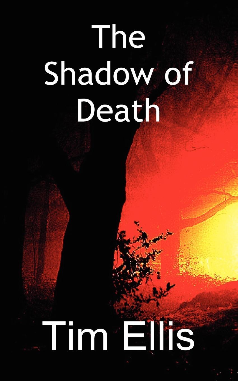 Timothy Stephen Ellis The Shadow of Death copycat killing