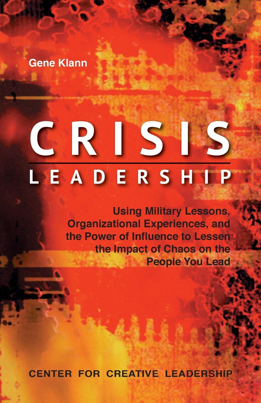Gene Klann Crisis Leadership seeger matthew w theorizing crisis communication