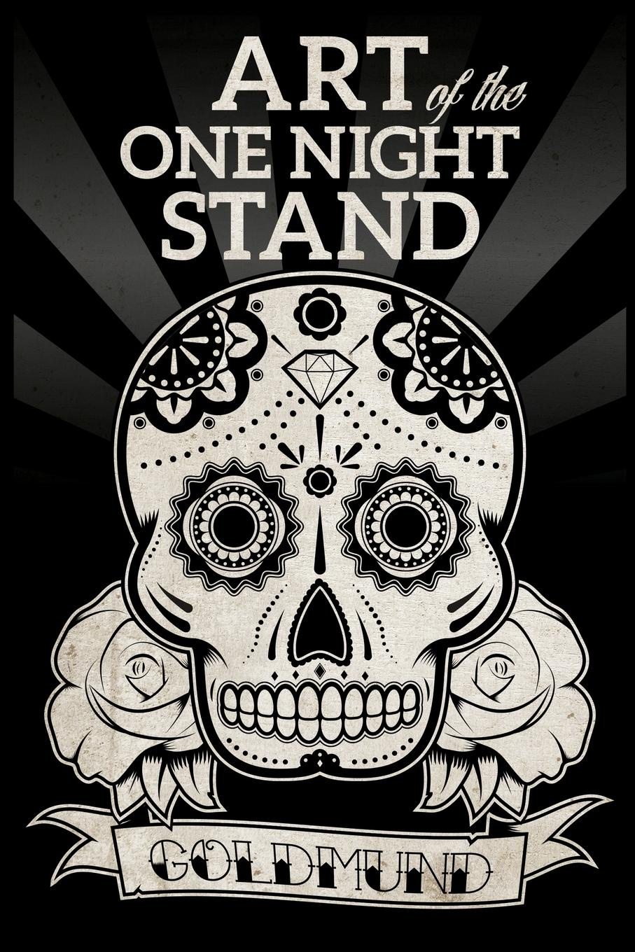 Goldmund Art of the One Night Stand own your game