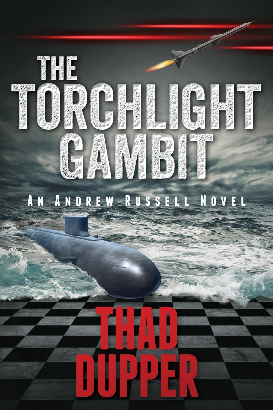 Thad Dupper The Torchlight Gambit все цены