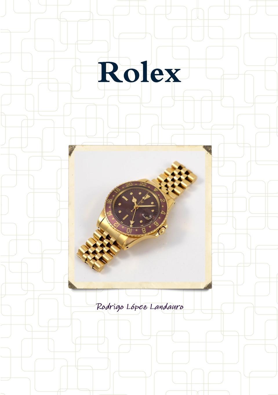 Rodrigo López Landauro Rolex juan valverde de amusco historia de la composicion del cuerpo humano classic reprint