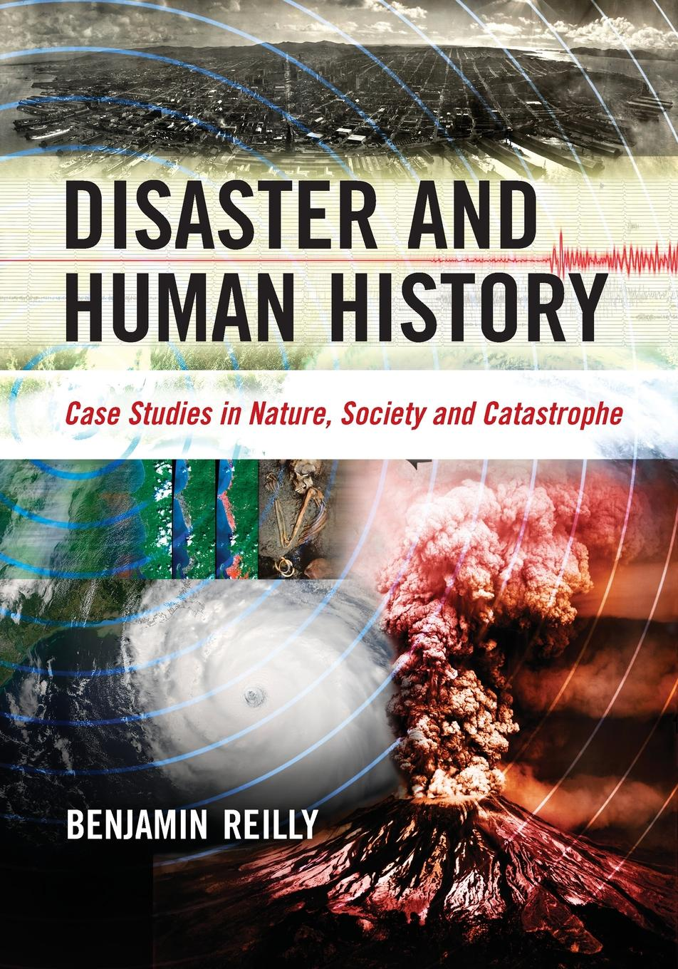 цены на Benjamin Reilly Disaster and Human History. Case Studies in Nature, Society and Catastrophe  в интернет-магазинах
