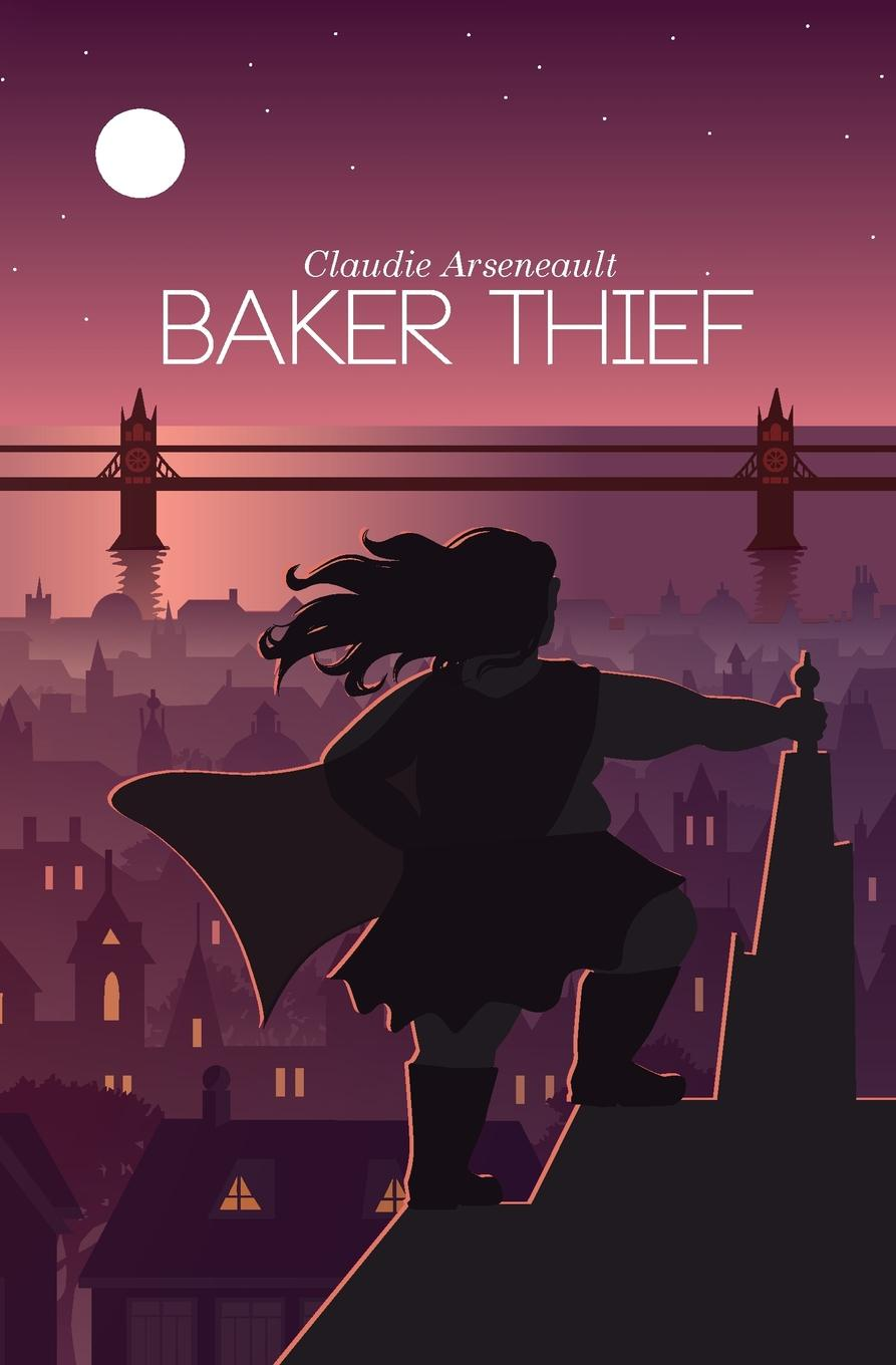 Claudie Arseneault Baker Thief
