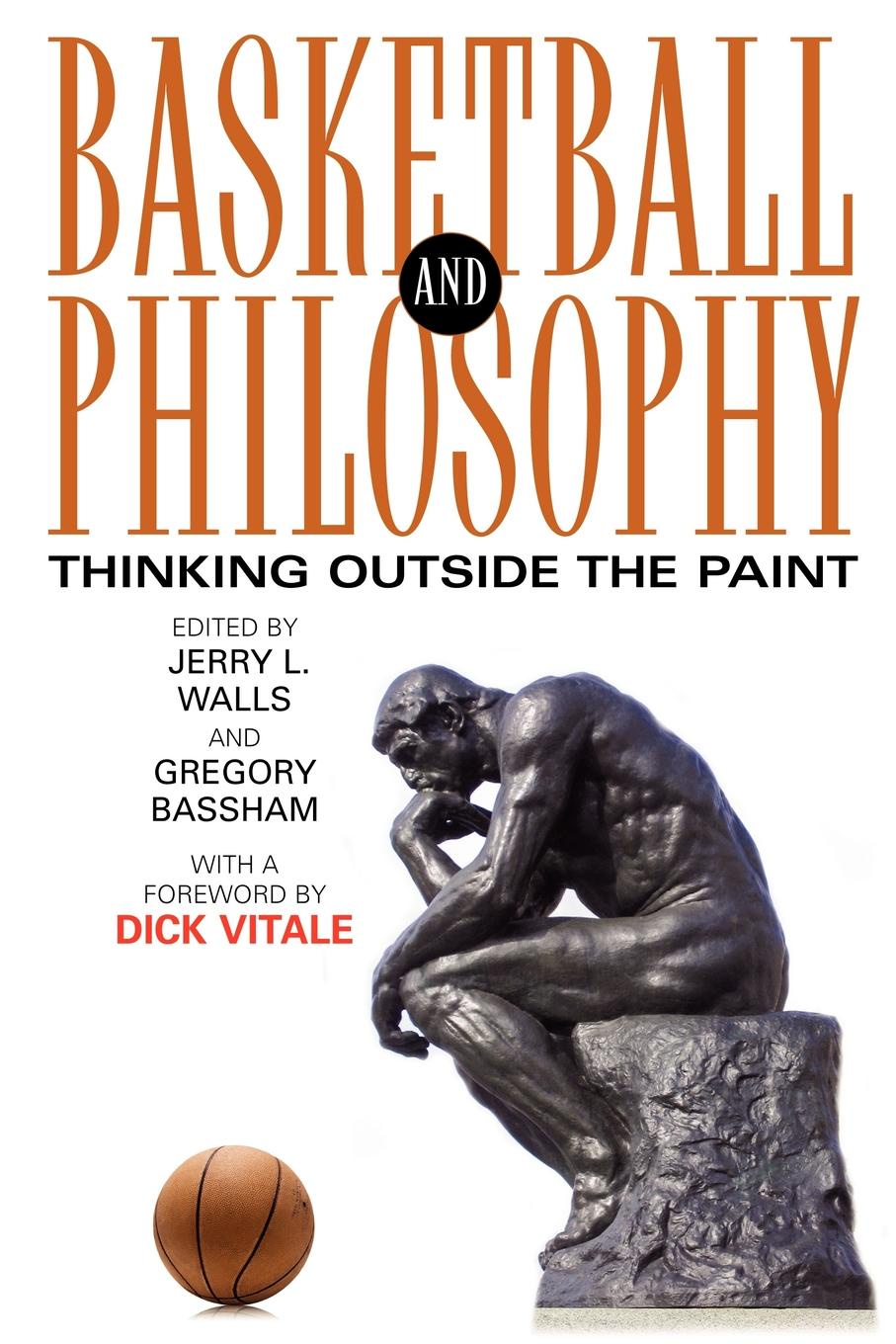 Basketball and Philosophy. Thinking Outside the Paint the magic paint